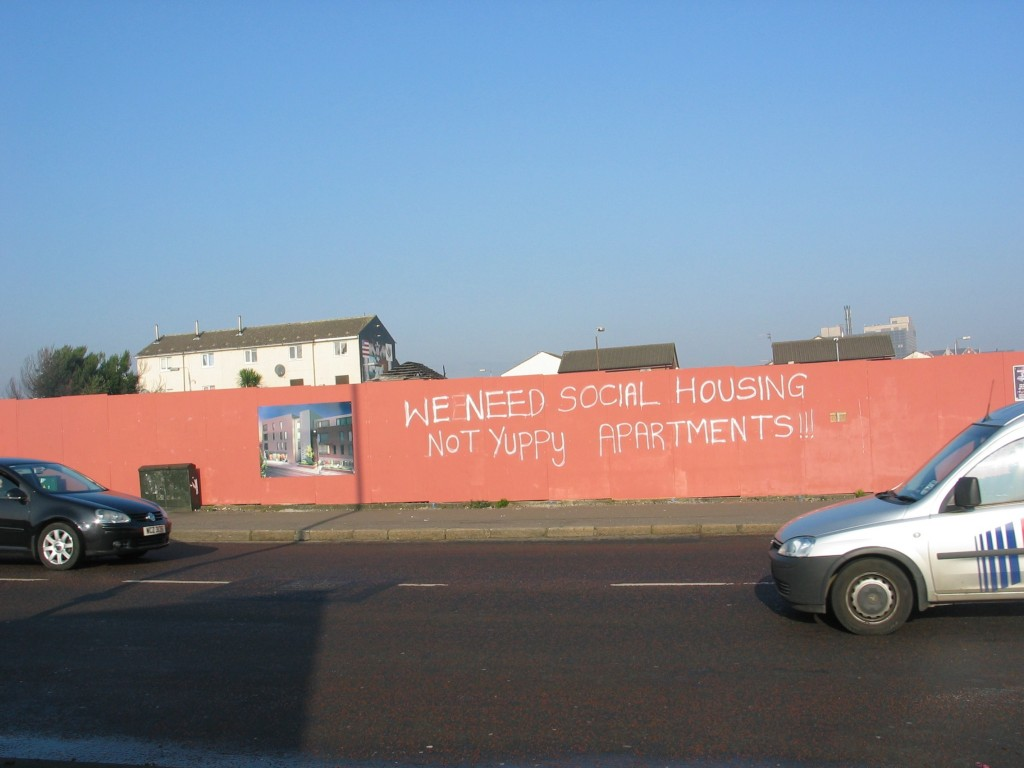 Some newer graffitis ask for social housing - rather than declaring loyalty with Dublin or London.
